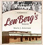 Remembering Len Berg's Restaurant by…