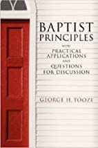 Baptist principles : with practical…