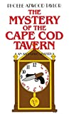 Taylor, Phoebe Atwood: The Mystery of the Cape Cod Tavern