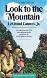 Cannon: Look to the Mountain