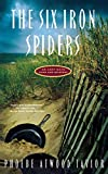 Taylor, Phoebe Atwood: The Six Iron Spiders (Asey Mayo Cape Cod Mysteries)