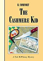 The Cashmere Kid by Barbara Comfort