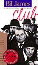 Club by Bill James