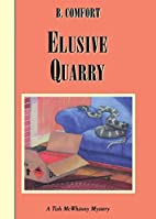 Elusive Quarry by B. Comfort