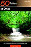 Ramey, Ralph: 50 Hikes in Ohio : Day Hikes and Backpacking Trips in the Buckeye State