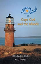 Walks & Rambles on Cape Cod and the Islands:…