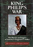 Schultz, Eric B: King Philip's Indian War: The History and Legacy of America's Forgotten Conflict