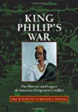 Schultz, Eric B.: King Philip's War: The History and Legacy of America's Forgotten Conflict