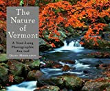 Middleton, David: The Nature of Vermont: A Year-Long Photographic Journal