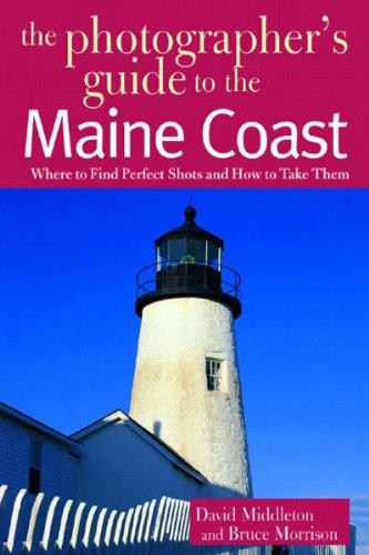 the-photographers-guide-to-the-maine-coast-where-to-find-perfect-shots-and-how-to-take-them