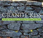 The Granite Kiss: Traditions and Techniques…