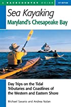 Sea Kayaking Maryland's Chesapeake Bay:…