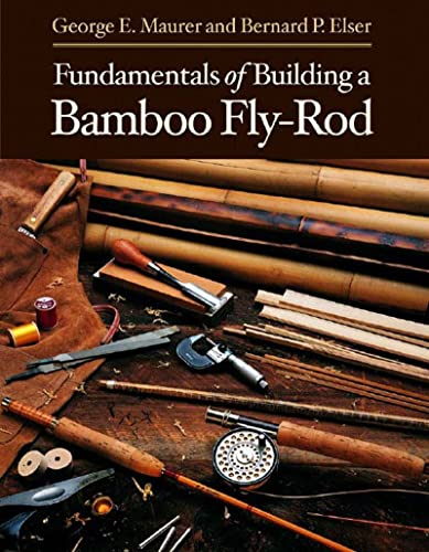 fundamentals-of-building-a-bamboo-fly-rod
