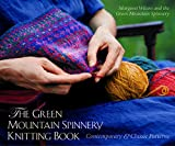 Wilson, Margaret Klein: The Green Mountain Spinnery Knitting Book: Contemporary and Classic Patterns