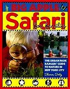 Big Apple Safari for Families: The Urban…