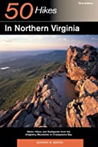 50 Hikes in Northern Virginia: Walks, Hikes,…