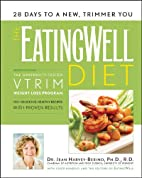 The EatingWell Diet: Introducing the VTrim…