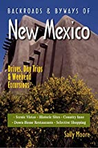 Backroads & Byways of New Mexico: Drives,…