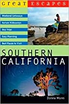 Great Escapes: Southern California (Great…