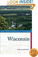 Explorer's Guide Wisconsin (Explorer's Complete)