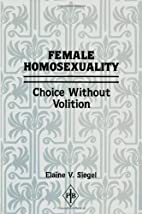 Female homosexuality : choice without…