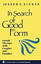 In search of good form : Gestalt therapy…