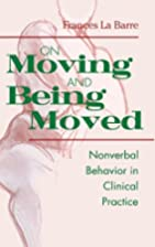 On moving and being moved : nonverbal…