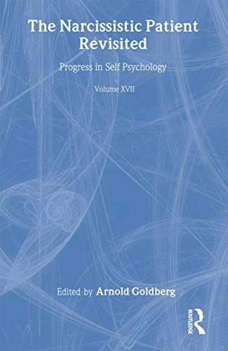 progress-in-self-psychology-v-17-the-narcissistic-patient-revisited