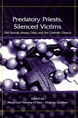 predatory-priests-silenced-victims-the-sexual-abuse-crisis-and-the-catholic-church