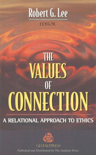 the-values-of-connection-a-relational-approach-to-ethics