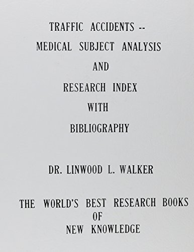 traffic-accidents-a-medical-subject-analysis-and-research-index-with-bibliography