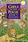 Lansky, Bruce: Girls to the Rescue Book No. 2