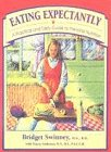 Swinney, Bridget: Eating Expectantly: A Practical and Tasty Approach to Prenatal Nutriton