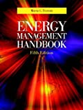 Turner, Wayne C.: Energy Management Handbook: By Wayne C. Turner