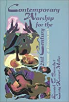 Contemporary Worship for the Twenty First…