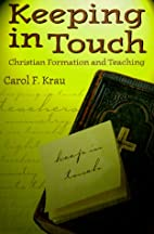 Keeping in Touch: Christian Formation and…