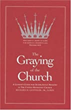 The Graying of the Church: A Leader's…