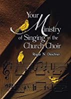 Your Ministry of Singing in the Church Choir…