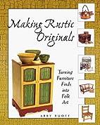 Making Rustic Originals: Turning Furniture…
