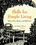 Tillotson, Betty: Skills for Simple Living