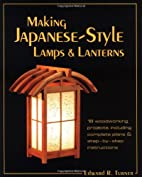 Making Japanese-Style Lamps and Lanterns by…