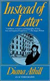 Athill, Diana: Instead of a Letter