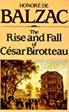 Balzac, Honore De: The Rise and Fall of Cesar Birotteau