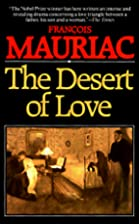 The Desert of Love by François Mauriac