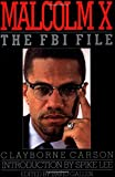Carson, Clayborne: Malcolm X : The FBI File