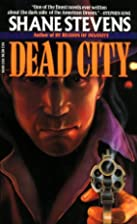 Dead City by Shane Stevens