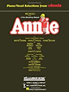 Annie: Broadway Selections by Charles…