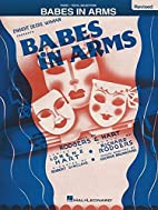 Babes in Arms (vocal selections) by Richard…