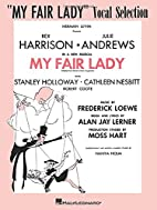 My Fair Lady: Vocal Selection [songbook] by…