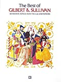 [???]: Best of Gilbert and Sullivan: Forty-Two Favorite Songs from the G&s Repertoire
